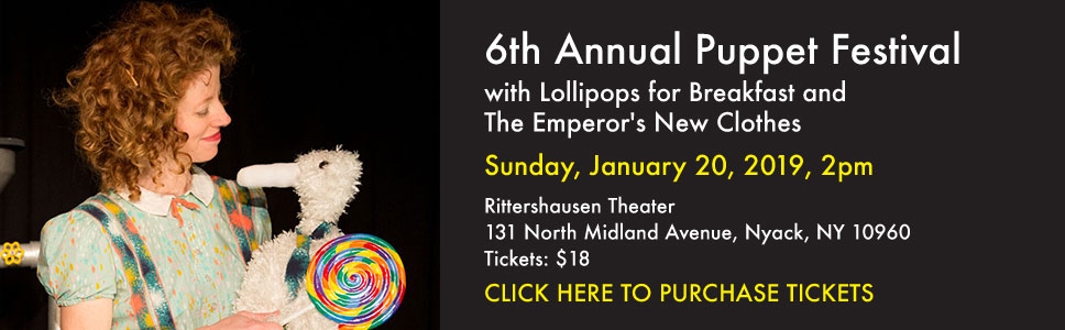6th Annual Puppet Festival with Lollipops for Breakfast and The Emperor's New Clothes