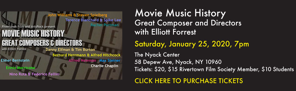 Movie Music History, Great Composer and Directors with Elliott Forrest